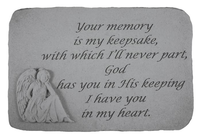 """Your Memory Is My Keepsake"" Memorial Stone"