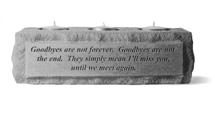 Goodbyes Are Not Forever Candle Holder