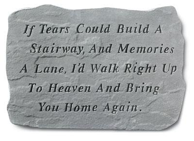 """If Tears Could Build"" Garden Stone"