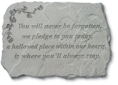 """You Will Never Be Forgotten"" Stone"